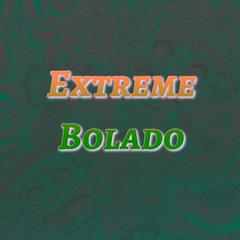 Extreme Bolado